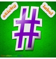 Hash tag icon sign symbol chic colored sticky vector