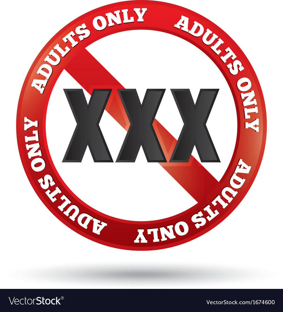 Xxx adults only content sign button vector | Price: 1 Credit (USD $1)