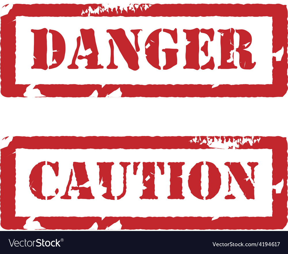 Rubber stamp with text danger and caution vector | Price: 1 Credit (USD $1)