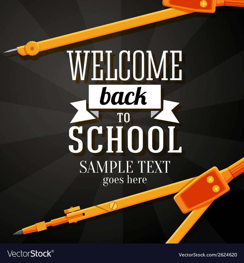 Welcome back to school greeting card with place vector | Price: 1 Credit (USD $1)