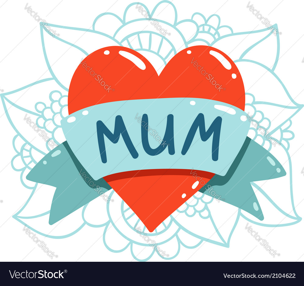Heart tattoo with mum ribbon vector | Price: 1 Credit (USD $1)