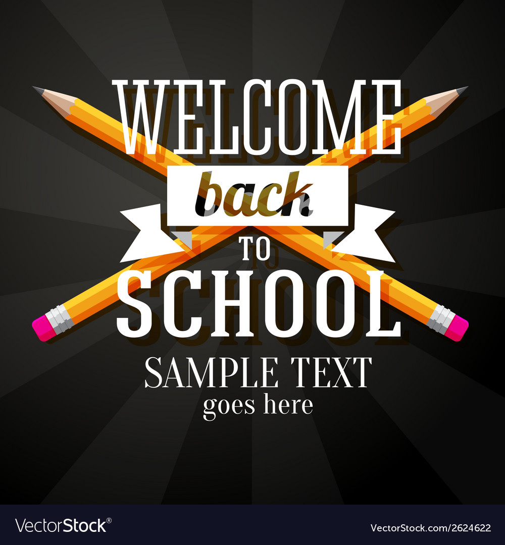 Welcome back to school greeting with two crossed vector | Price: 1 Credit (USD $1)