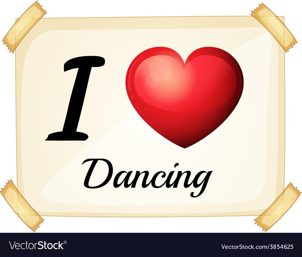 I love dancing vector | Price: 1 Credit (USD $1)
