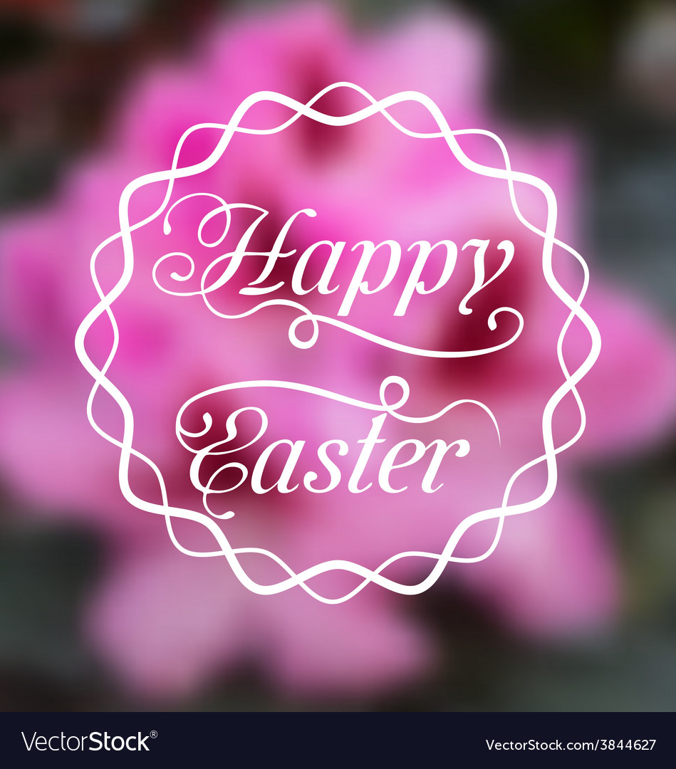 Happy easter calligraphic headline blurred vector | Price: 1 Credit (USD $1)