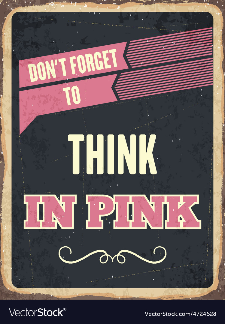 Retro metal sign think in pink vector | Price: 1 Credit (USD $1)