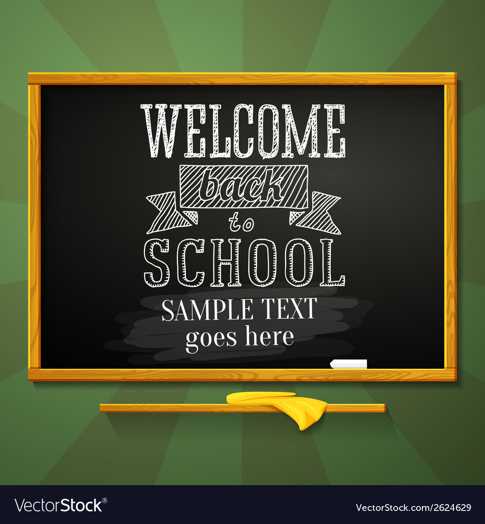 School chalkboard with greeting for welcome back vector | Price: 1 Credit (USD $1)