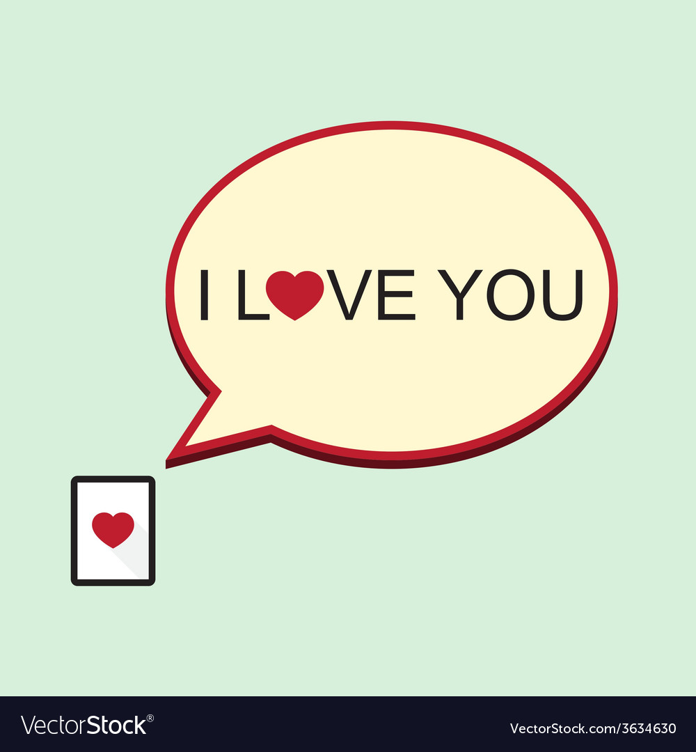 I love you speech bubble with tablet vector | Price: 1 Credit (USD $1)