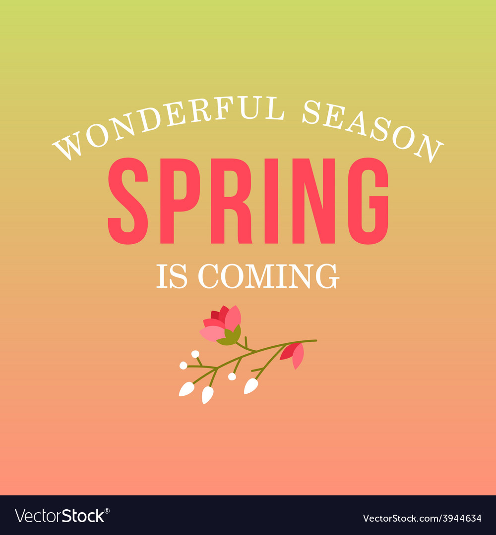 With template text spring is coming creativ vector | Price: 1 Credit (USD $1)