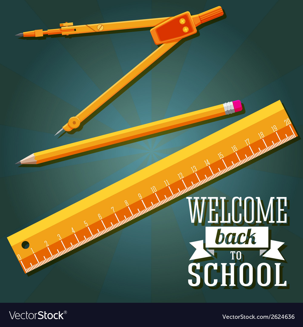 Welcome back to school greeting with ruler pencil vector | Price: 1 Credit (USD $1)