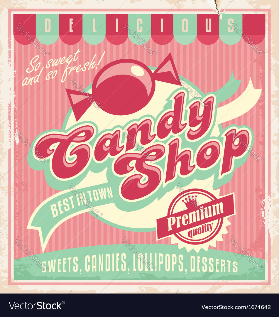 Vintage poster template for candy shop vector | Price: 1 Credit (USD $1)