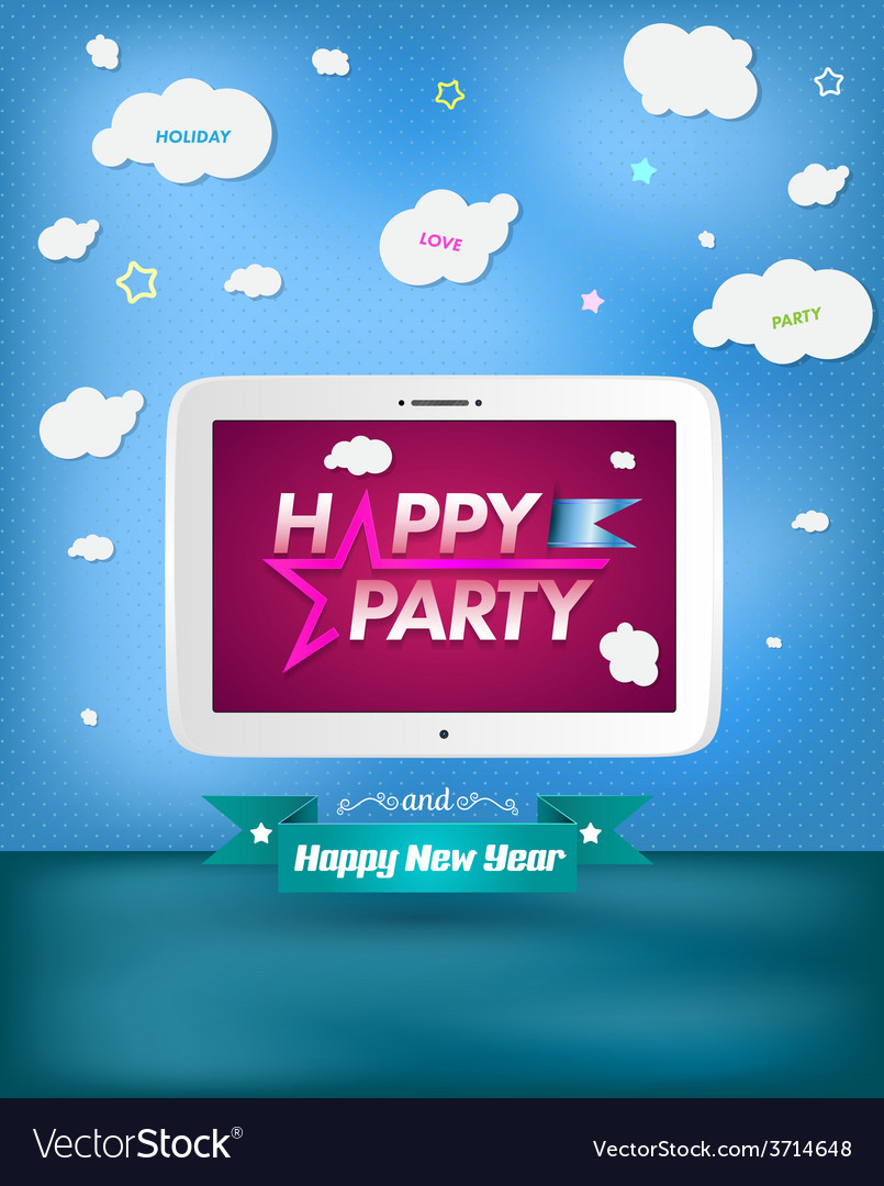 Poster happy party and happy new year with tablet vector | Price: 1 Credit (USD $1)