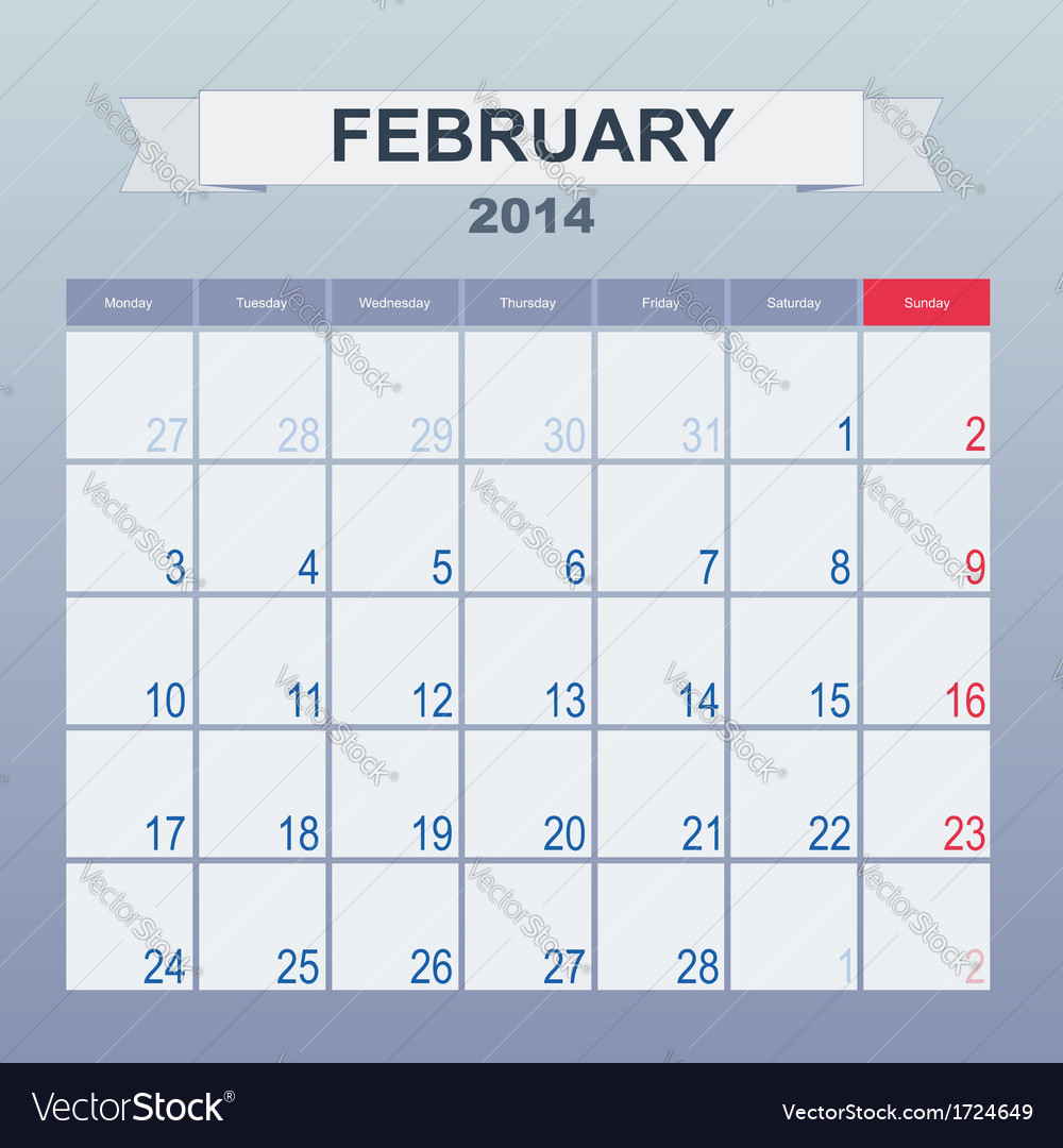Calendar to schedule monthly february 2014 vector | Price: 1 Credit (USD $1)