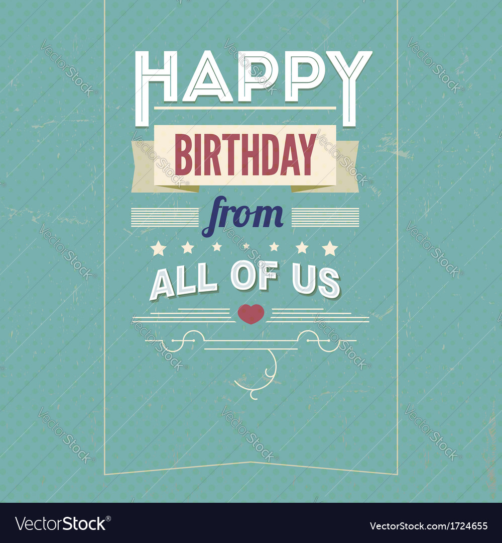 Vintage retro happy birthday card with fonts vector | Price: 1 Credit (USD $1)
