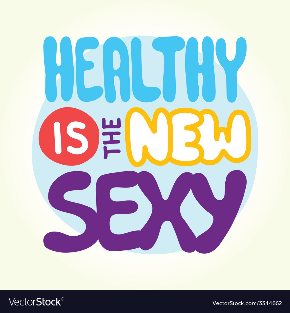 Healthy is the new sexy vector | Price: 1 Credit (USD $1)