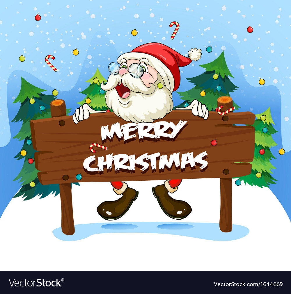 Santa claus at the back of a wooden signboard vector | Price: 3 Credit (USD $3)