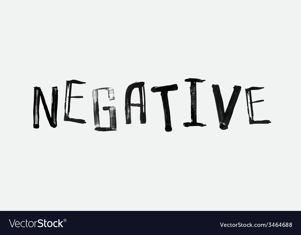 The word negative handwritten grunge brush stroked vector | Price: 1 Credit (USD $1)