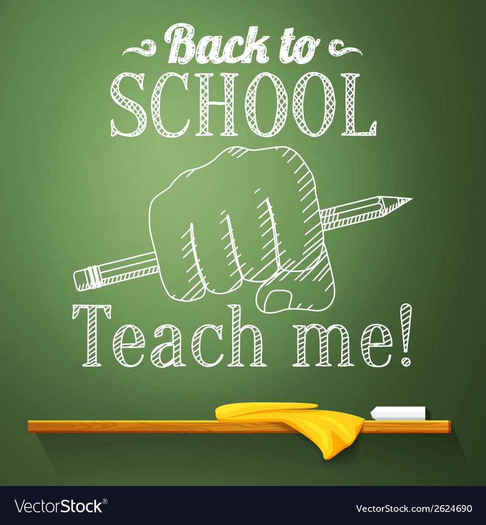 Pencil in the fist on the chalkboard with back to vector | Price: 1 Credit (USD $1)
