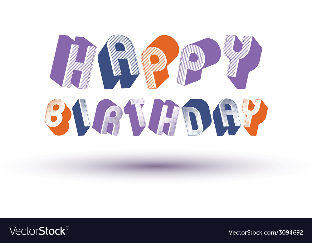 Happy birthday greeting card with phrase made with vector | Price: 1 Credit (USD $1)