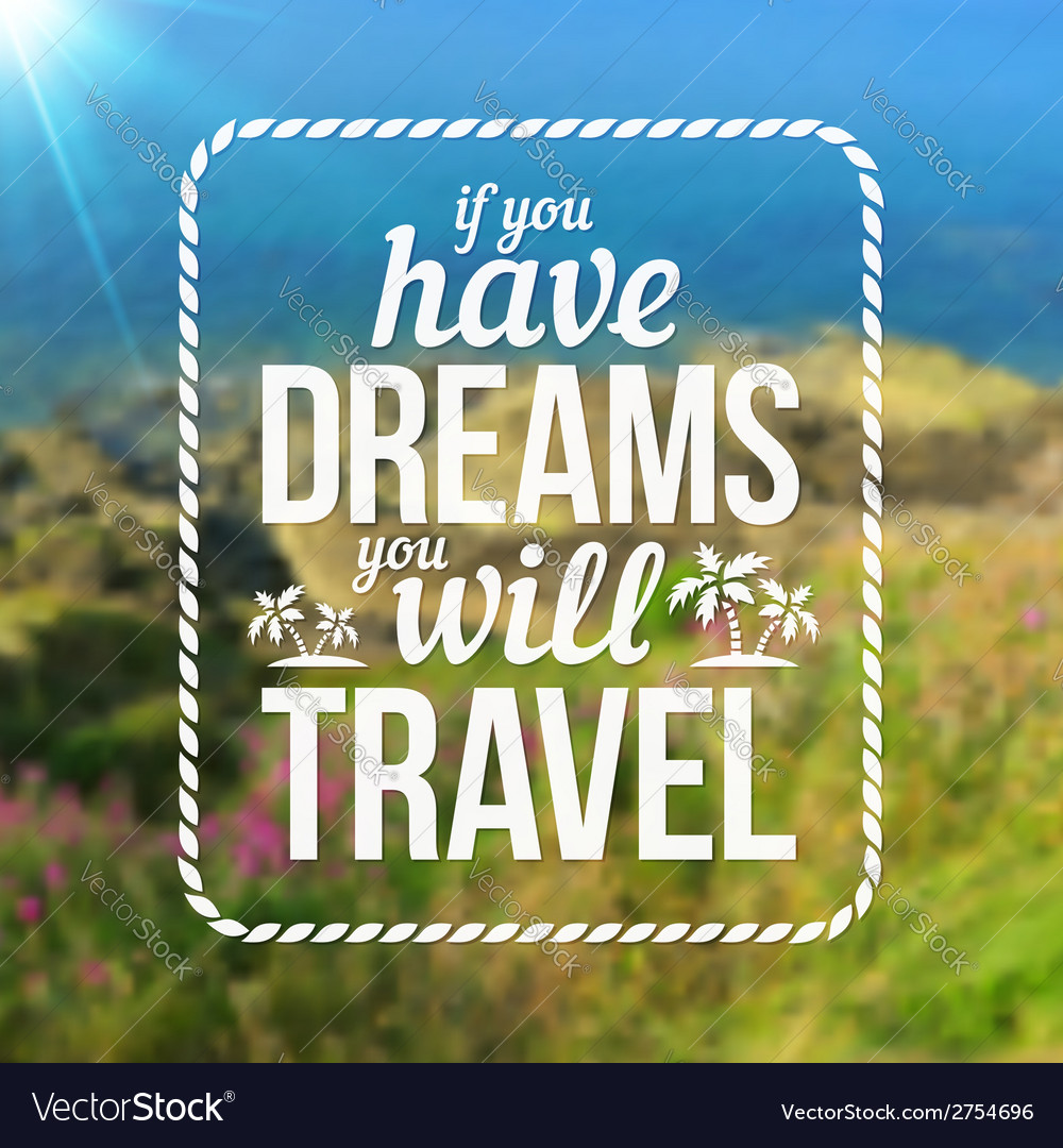 Typography travel design on blurred photo vector | Price: 1 Credit (USD $1)