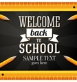 Welcome back to school greeting card with place vector