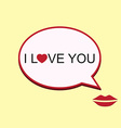 I love you speech bubble with mouth vector