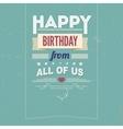 Vintage retro happy birthday card with fonts vector