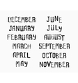 Names of months of the year vintage grunge typo vector