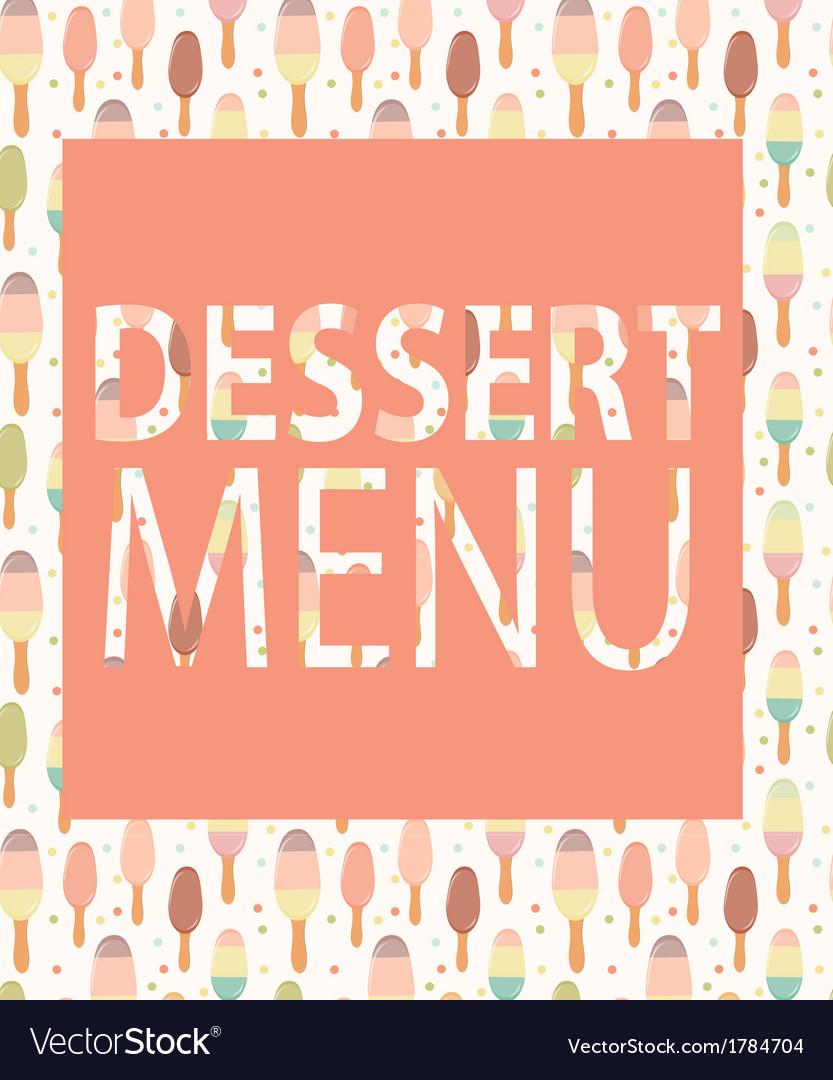 Dessert menu template vector | Price: 1 Credit (USD $1)