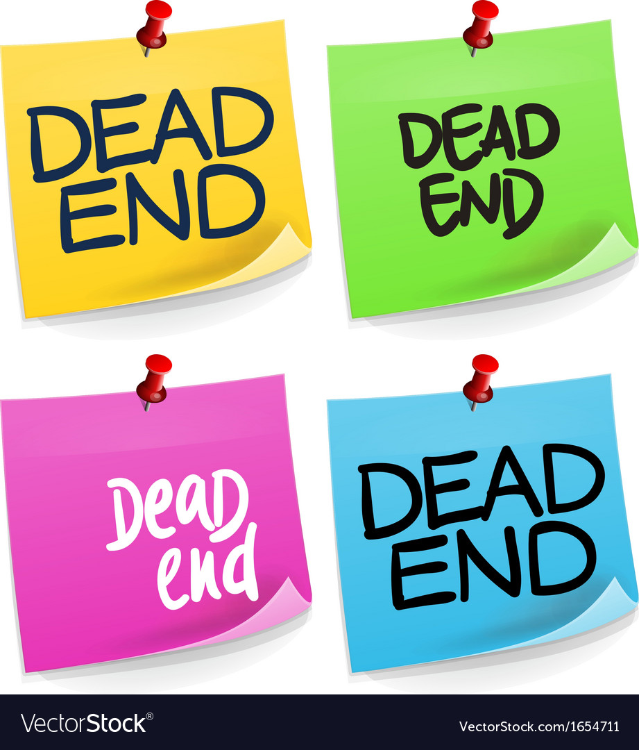 Dead end sticky note vector | Price: 1 Credit (USD $1)