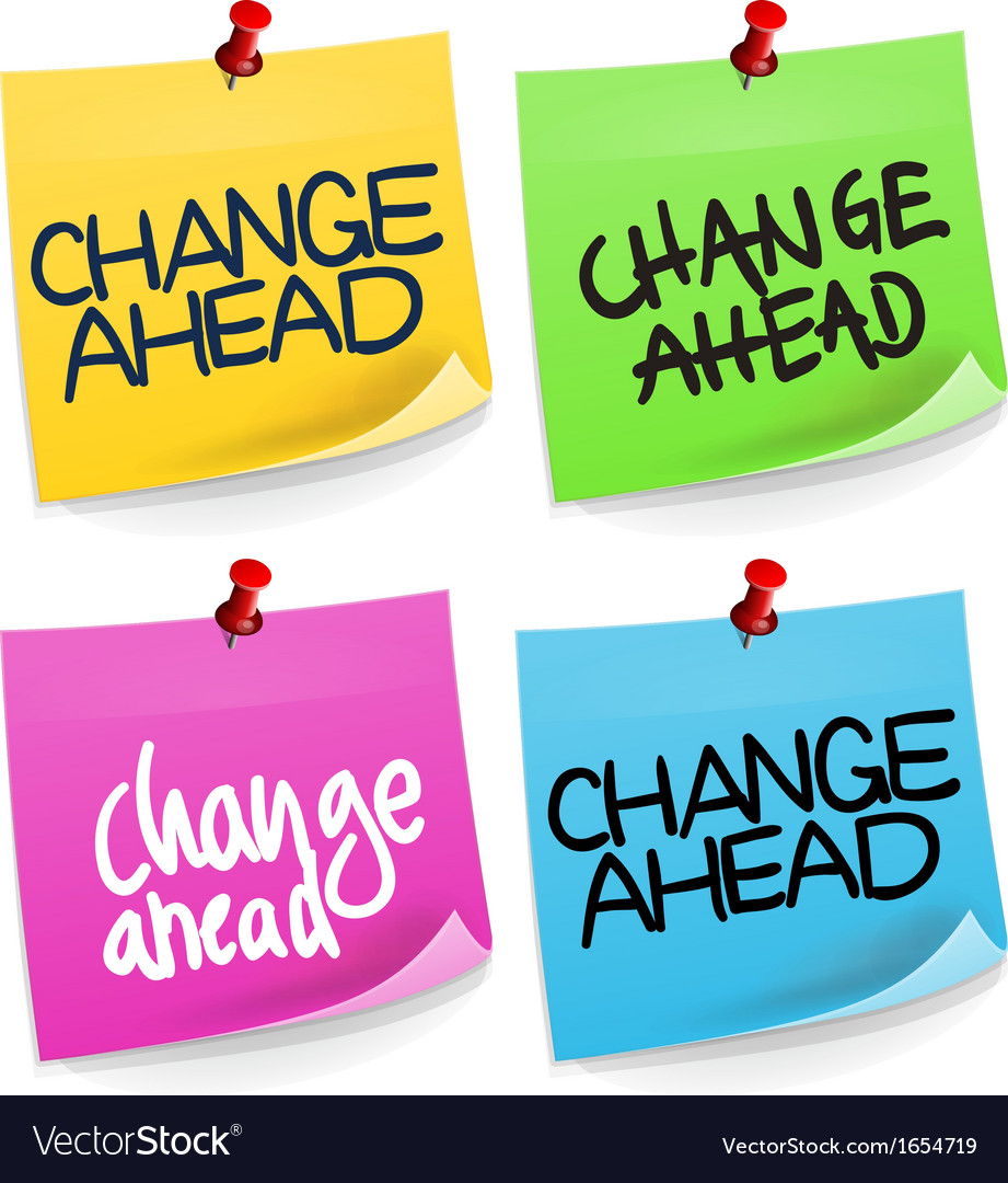 Change ahead sticky note vector | Price: 1 Credit (USD $1)