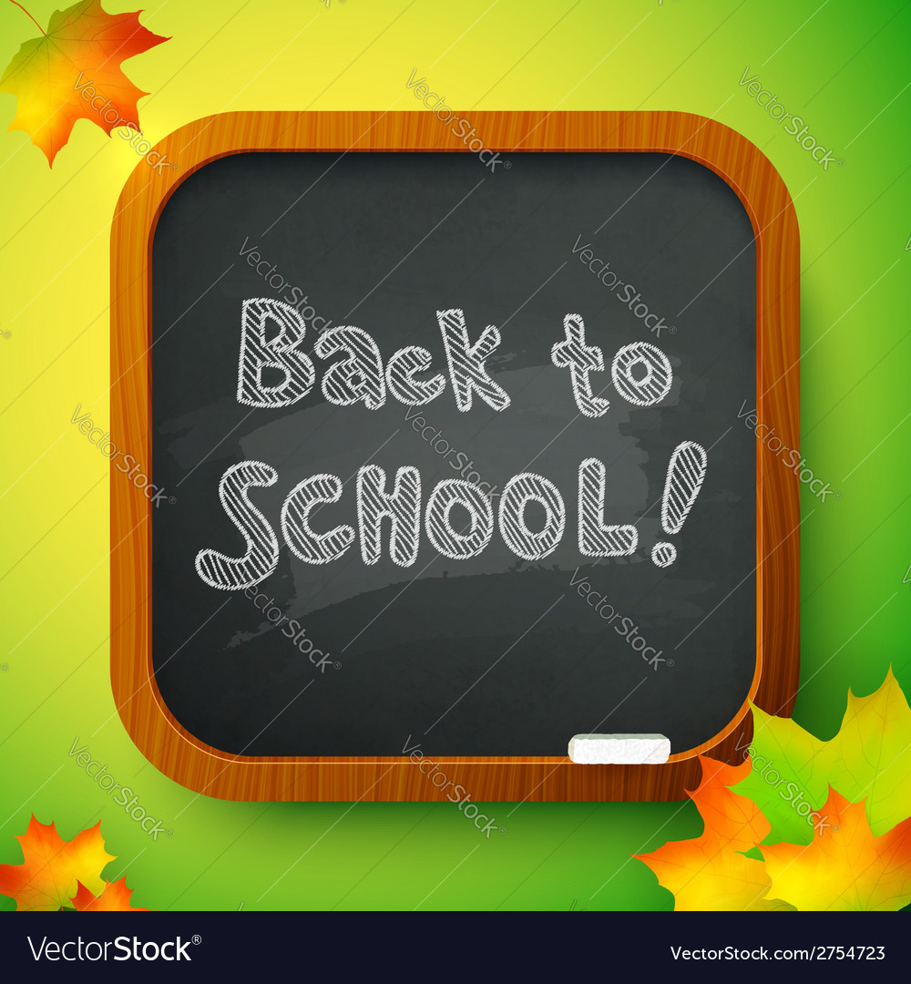 Chalk back to school sign on black school board vector | Price: 1 Credit (USD $1)