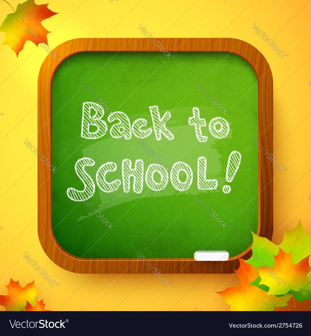 Chalk back to school sign on green school board vector | Price: 1 Credit (USD $1)