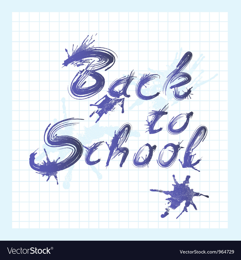 Back to school text with ink stains vector | Price: 1 Credit (USD $1)