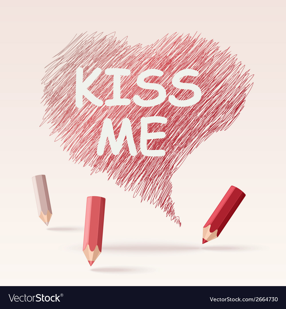 Colored pencils text kiss me vector | Price: 1 Credit (USD $1)