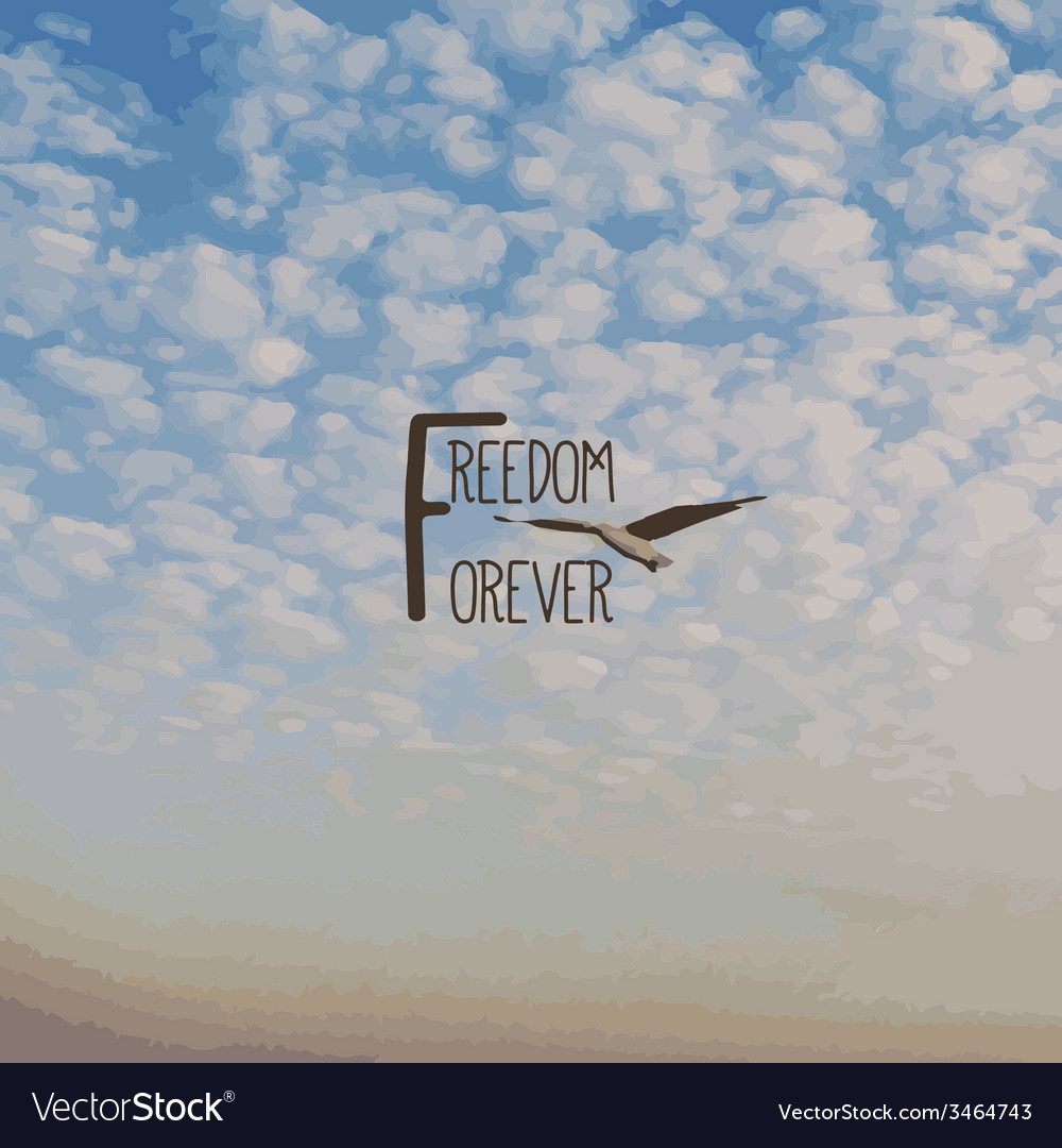 Cloud and text freedom forever vector | Price: 1 Credit (USD $1)