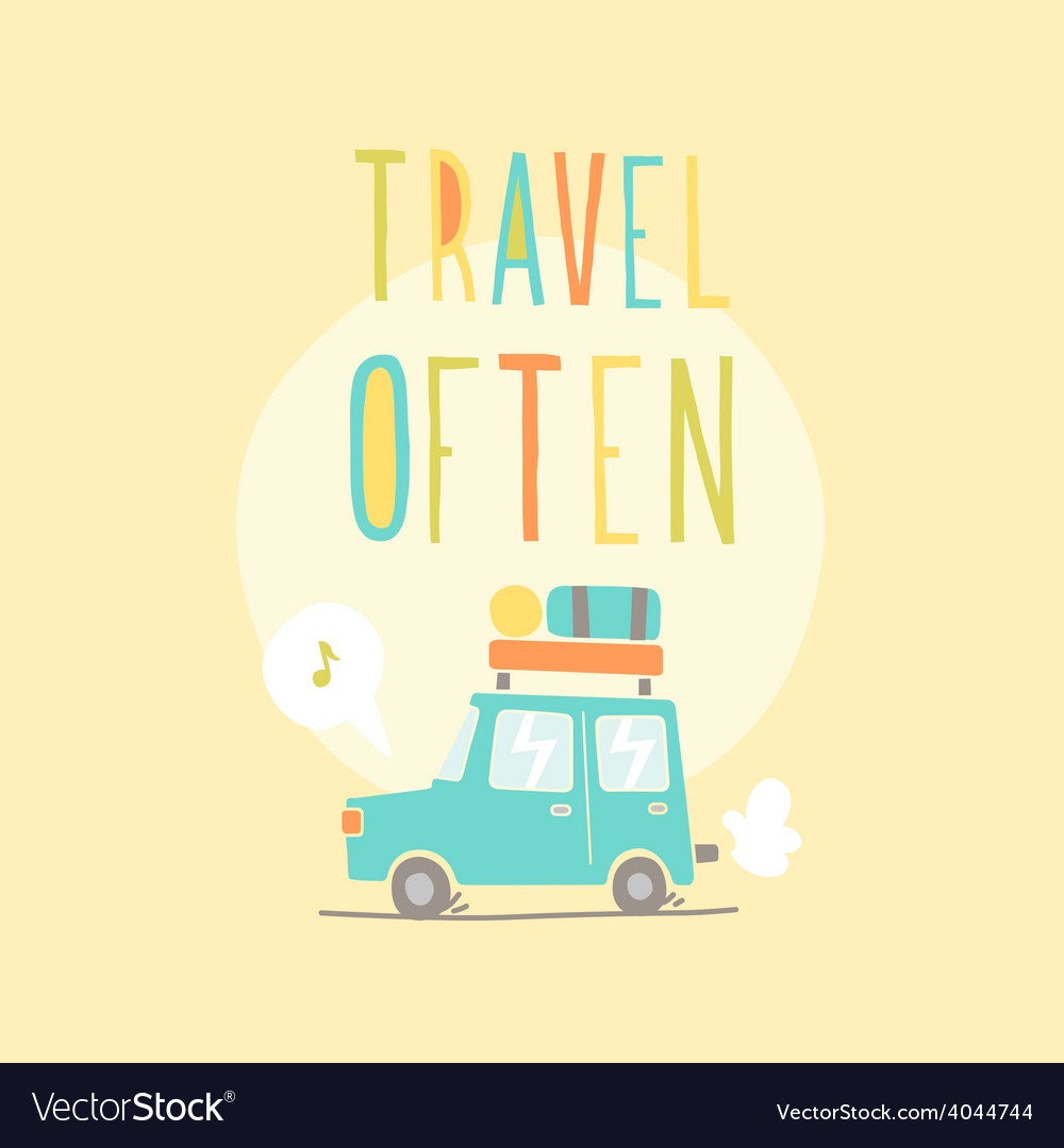 Travel often road trip vector | Price: 1 Credit (USD $1)