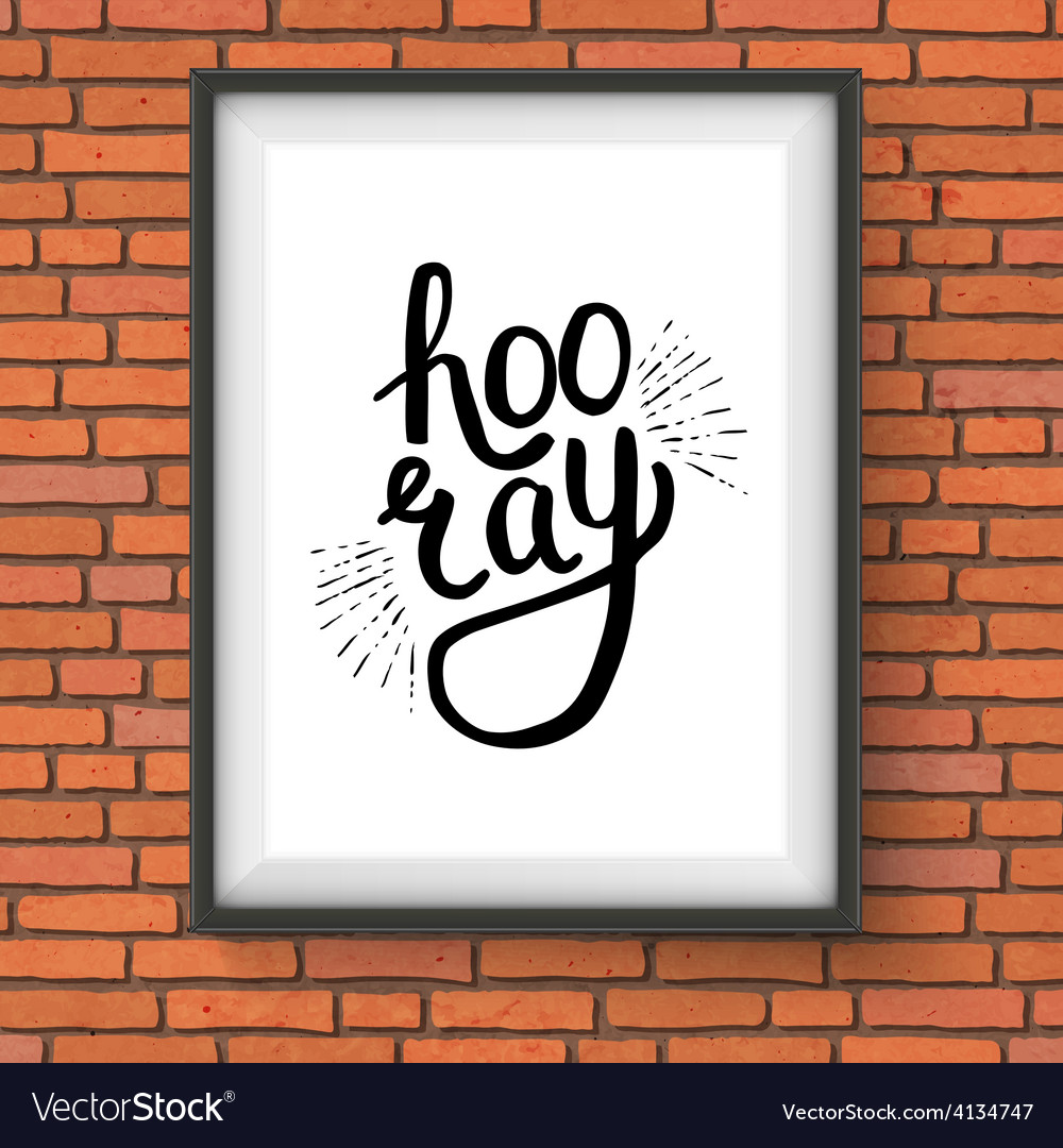Stylish hooray text in a frame hanging on wall vector | Price: 1 Credit (USD $1)