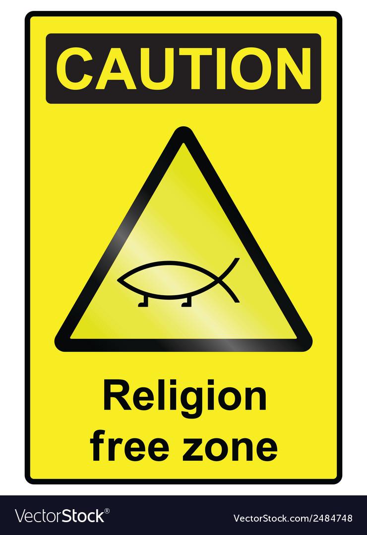 Religion free hazard sign vector | Price: 1 Credit (USD $1)