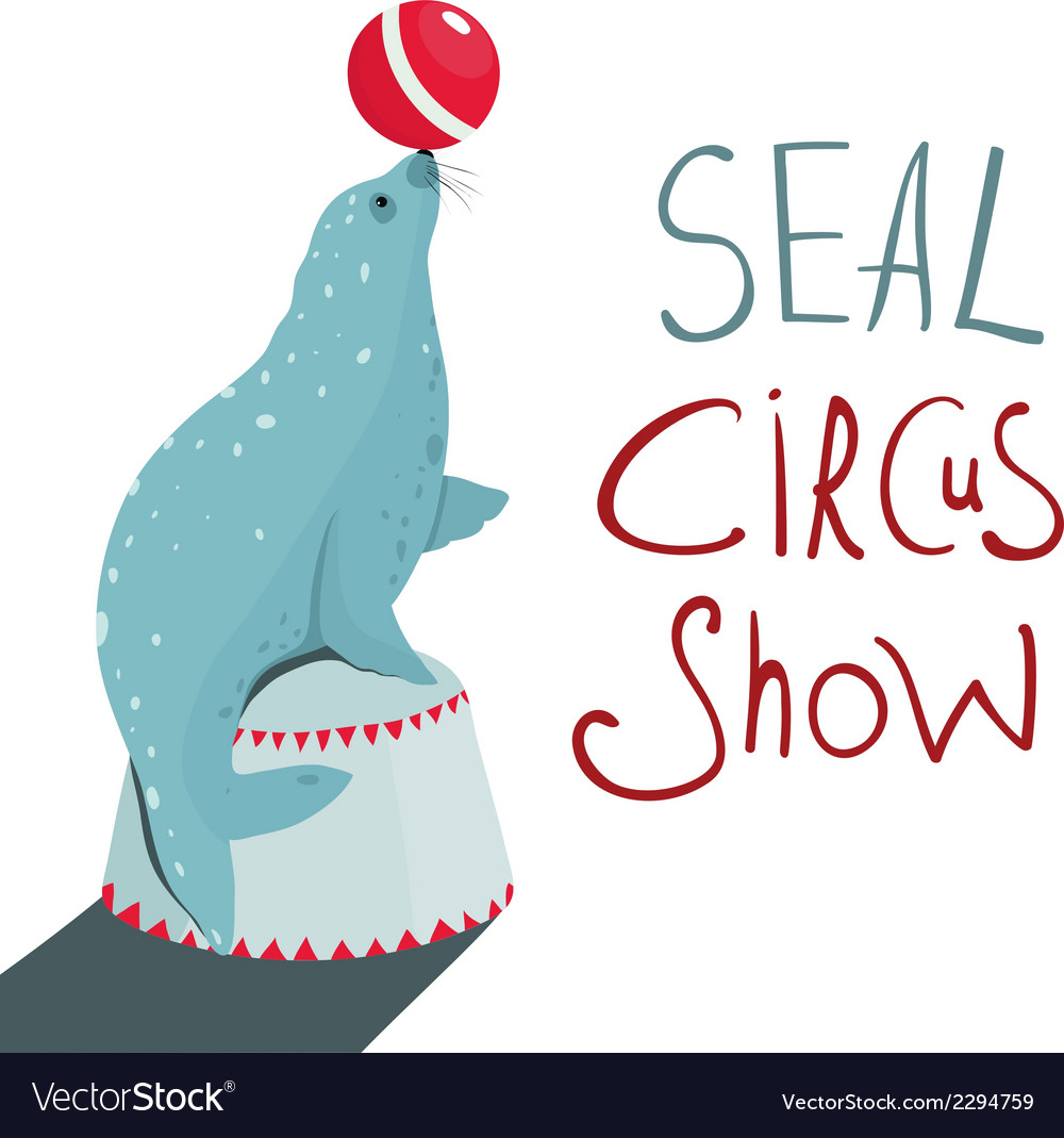 Fur seal circus show lettering poster vector | Price: 1 Credit (USD $1)