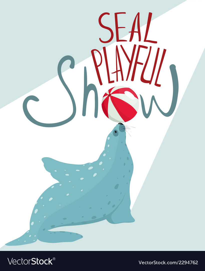 Fur seal show lettering poster vector | Price: 1 Credit (USD $1)