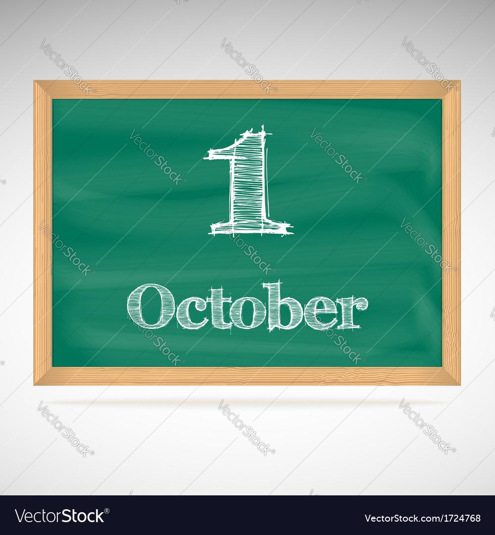 October 1 inscription in chalk on a blackboard vector | Price: 1 Credit (USD $1)