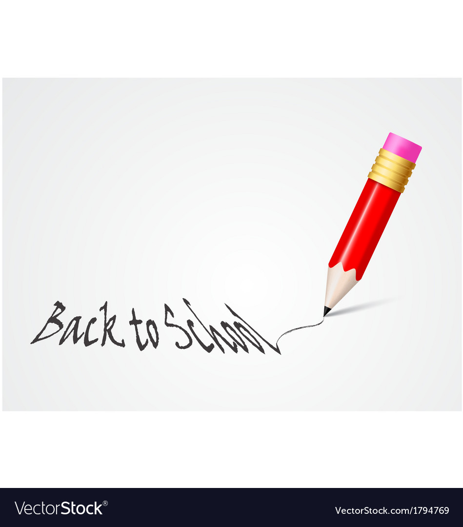 Back to school concept writing with pencil vector | Price: 1 Credit (USD $1)