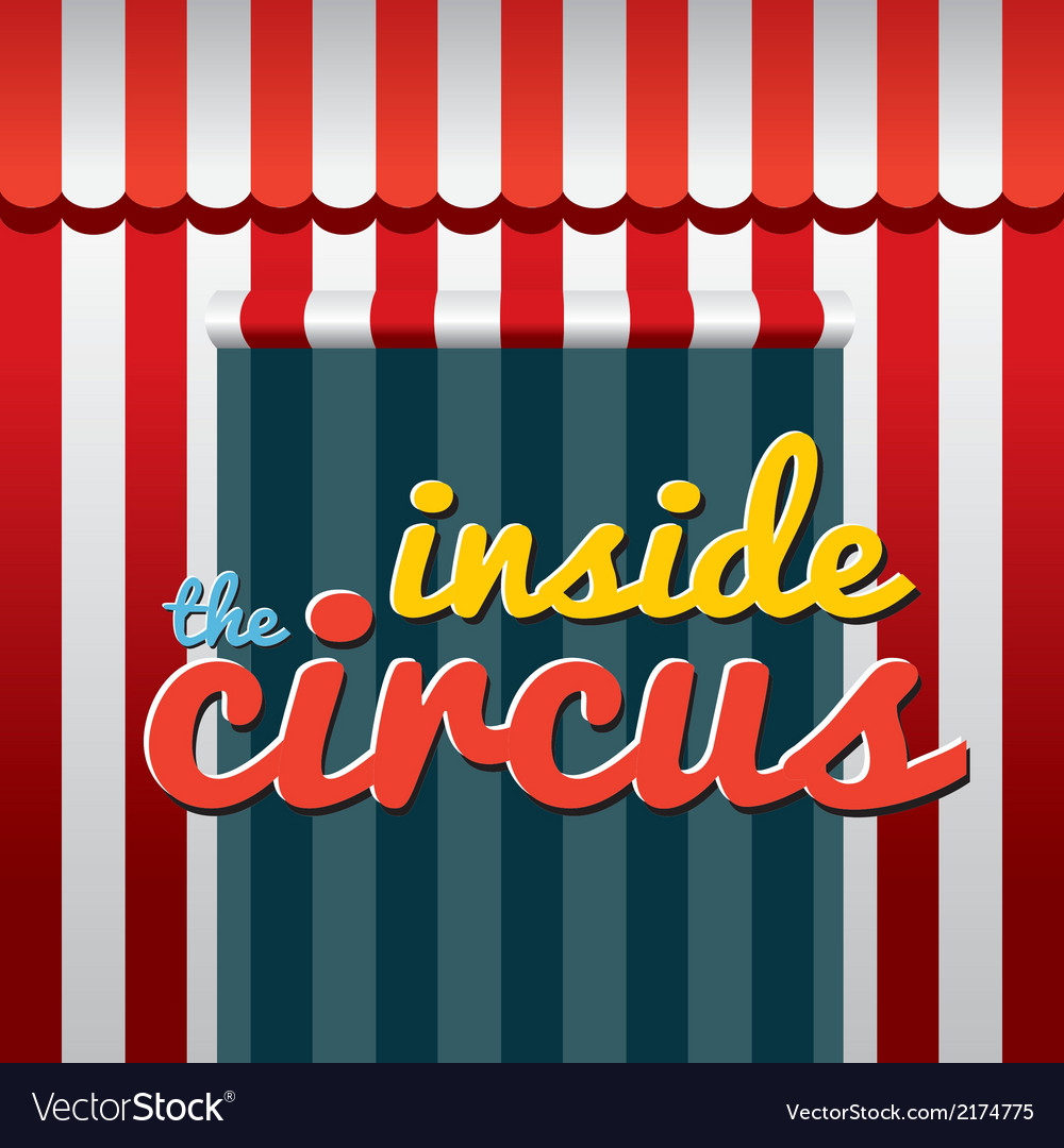 Inside the circus vector | Price: 1 Credit (USD $1)