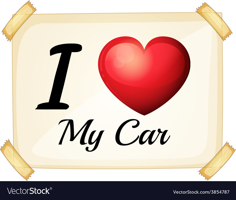 I love my car vector | Price: 1 Credit (USD $1)