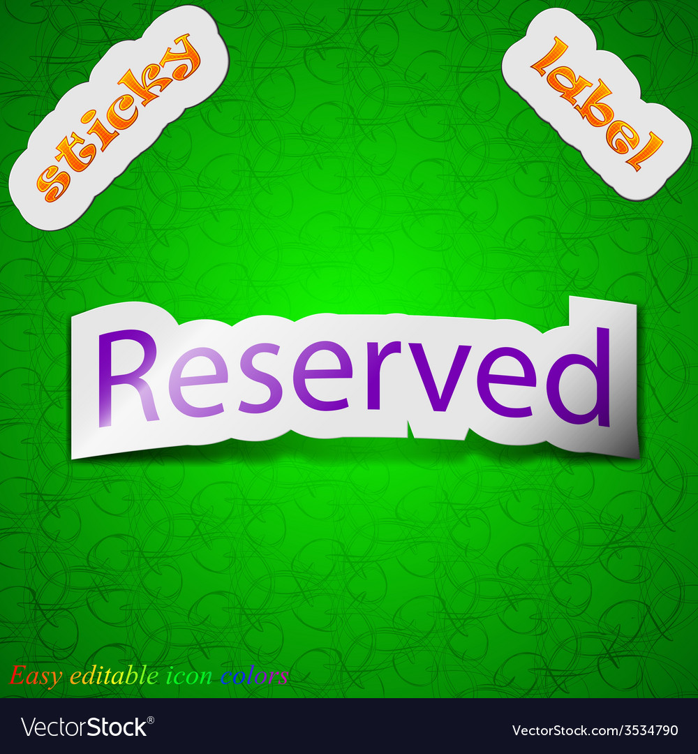 Reserved icon sign symbol chic colored sticky vector | Price: 1 Credit (USD $1)