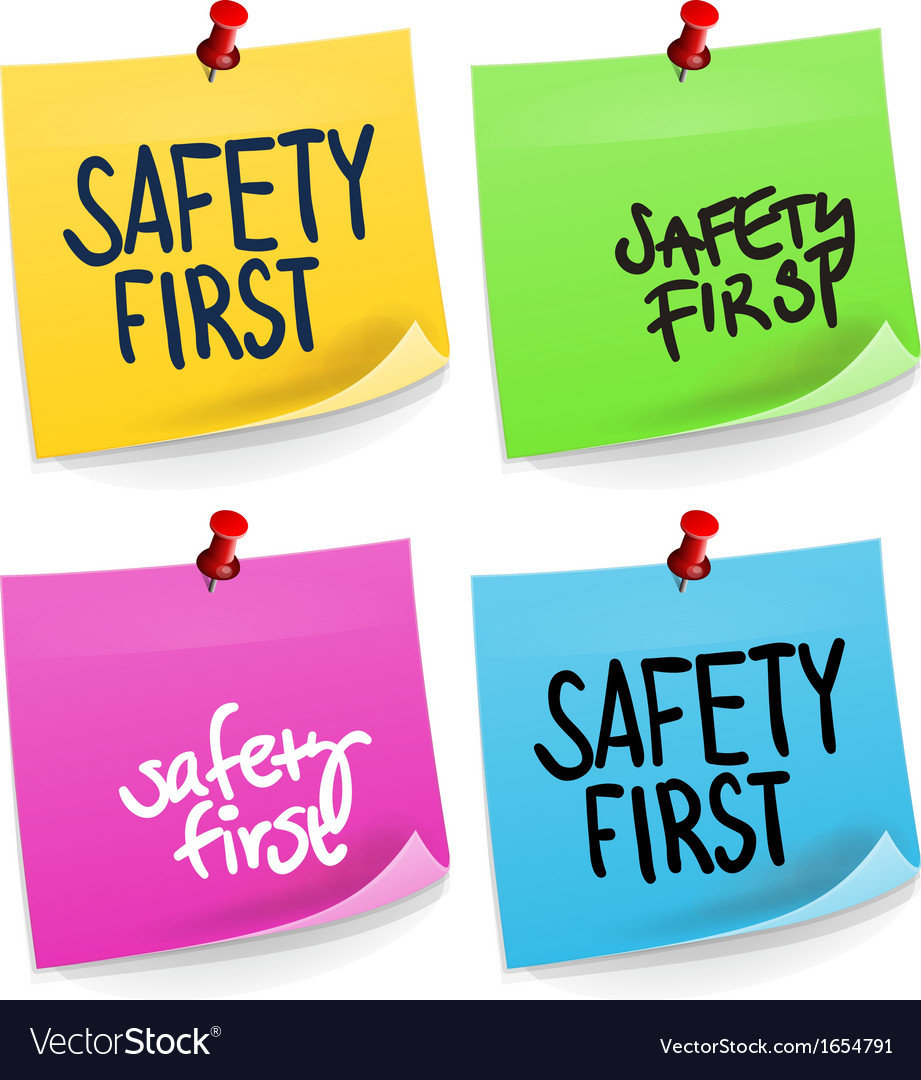Safety first sticky note vector | Price: 1 Credit (USD $1)