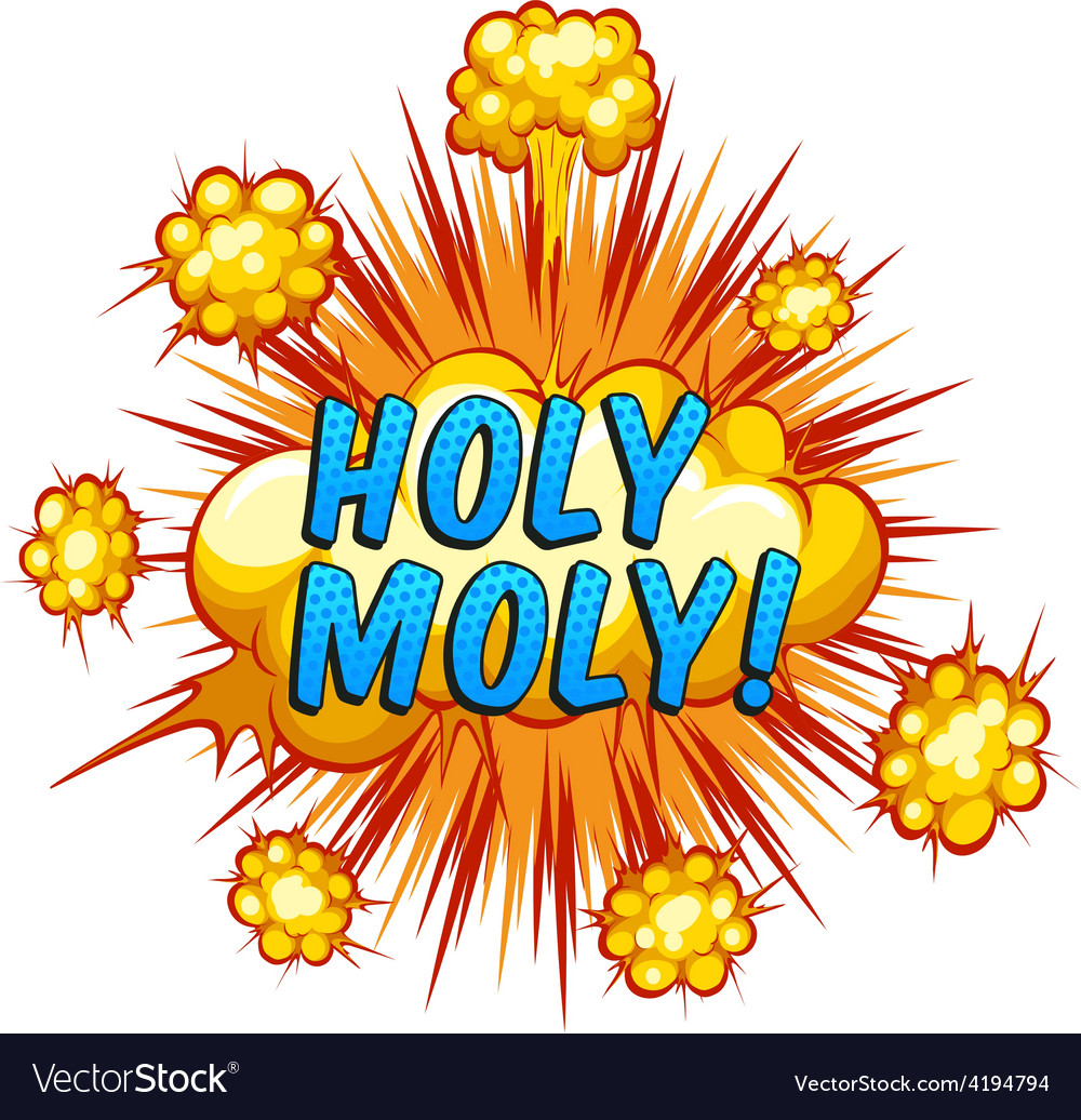Holy moly vector | Price: 1 Credit (USD $1)