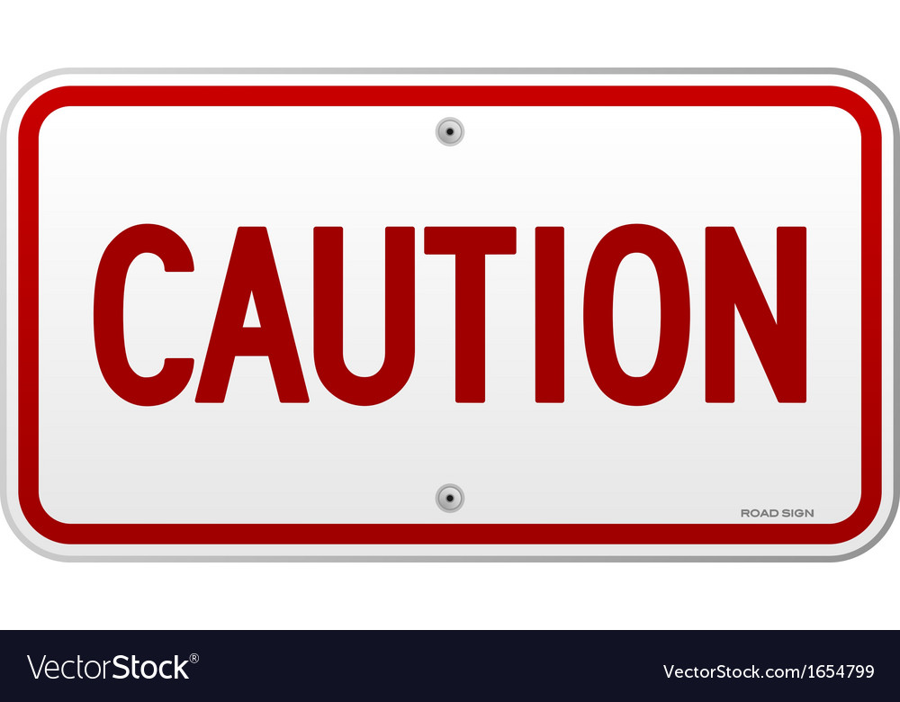Caution rectangular notice vector | Price: 1 Credit (USD $1)