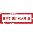 Rubber stamp with text out of stock vector