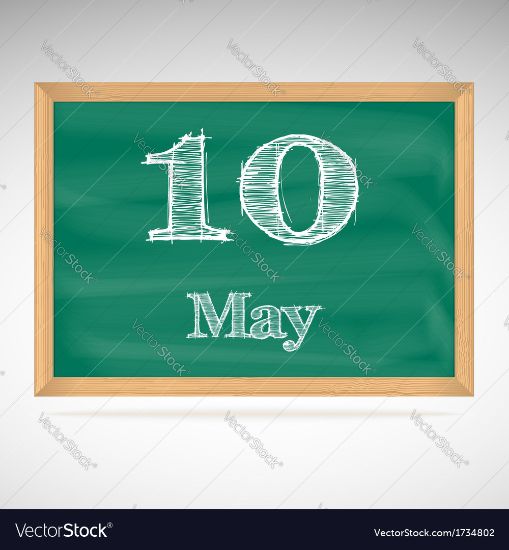 May 10 inscription in chalk on a blackboard vector | Price: 1 Credit (USD $1)
